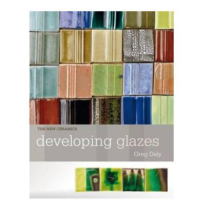Developing Glazes - Greg Daly - Click for more info